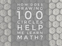 How Does Drawing 100 Circles Help My Child Learn Math?